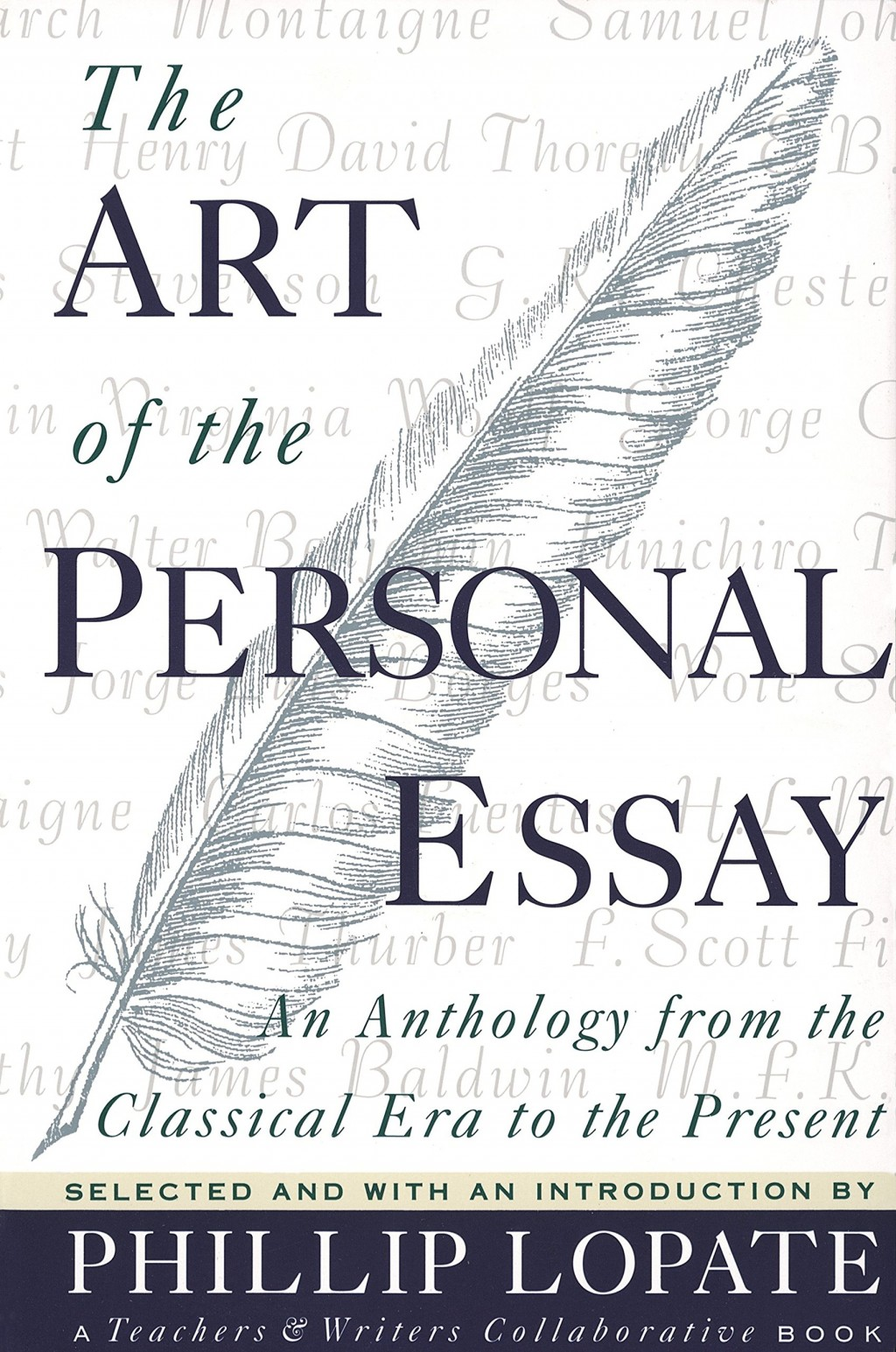 001 91bxbkzxmml The Art Of Personal Essay Beautiful Phillip Lopate Table Contents Sparknotes Large