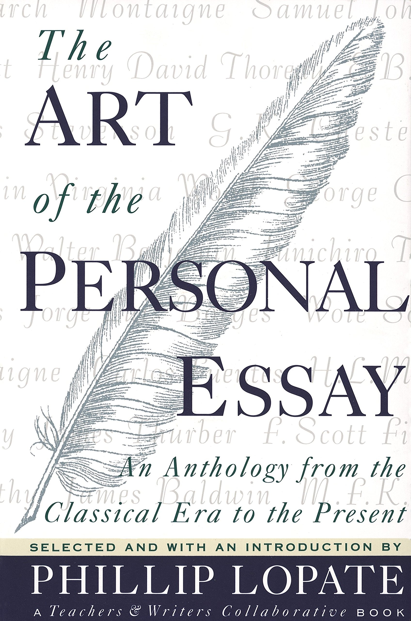 001 91bxbkzxmml The Art Of Personal Essay Beautiful Phillip Lopate Table Contents Sparknotes Full