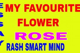 001 About Rose Flower Essay Example Unbelievable In Marathi Kannada Language