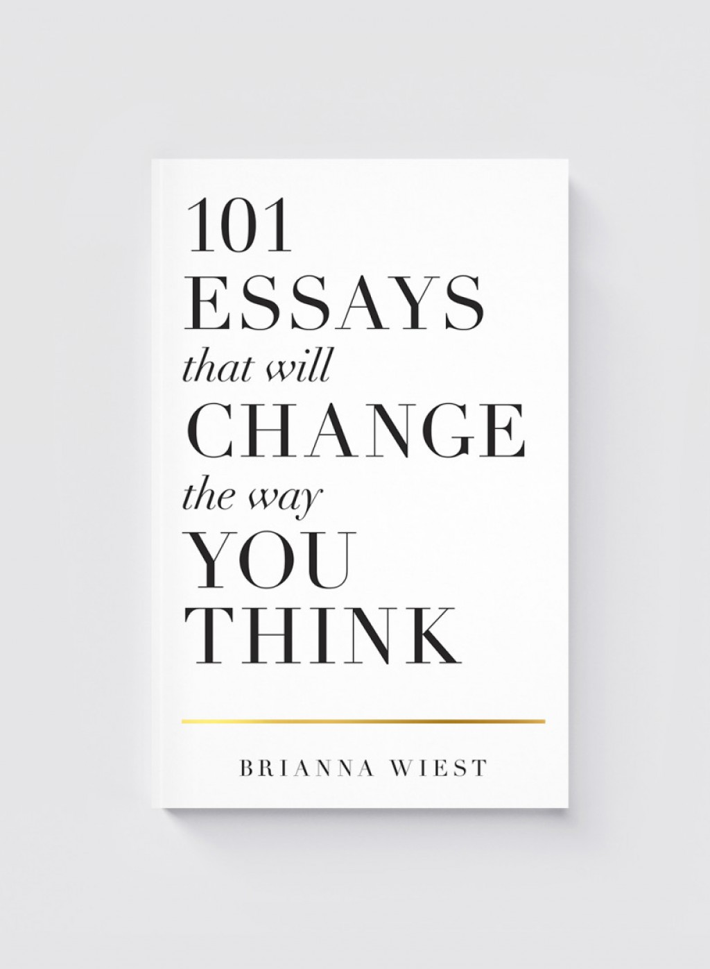 001 Essay Example Essays That Will Change The Way You Think Book Unusual 101 Depository Barnes And Noble Review Large
