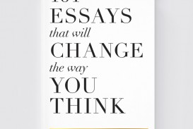 001 Essay Example Essays That Will Change The Way You Think Book Unusual 101 Depository Barnes And Noble Review