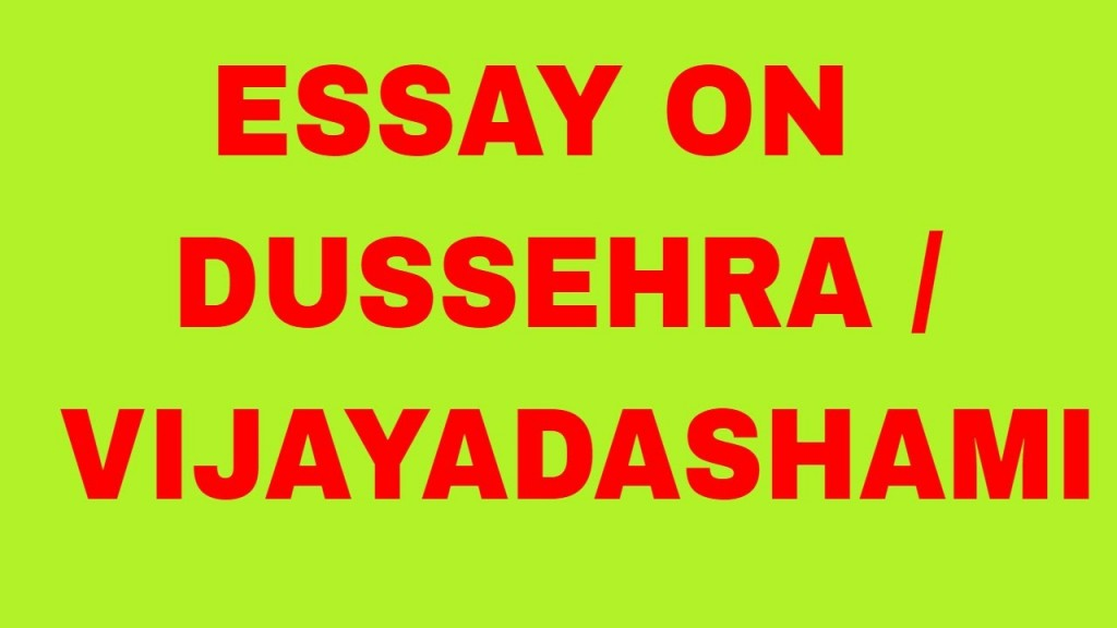 001 Essay On Dussehra Festival In English Example Surprising Large