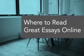 001 Wheretoread Essays Online To Read Essay Remarkable Short Best