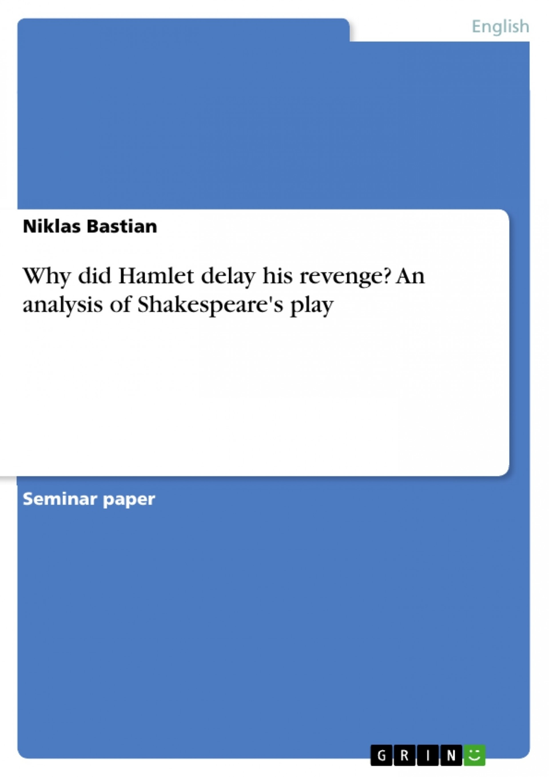 002 338818 0 Essay Example Hamlet Outstanding Delay Why Did Revenge 1920