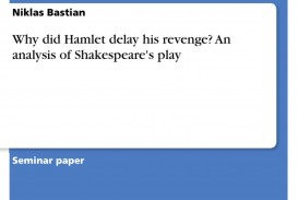 002 338818 0 Essay Example Hamlet Outstanding Delay Why Did Revenge