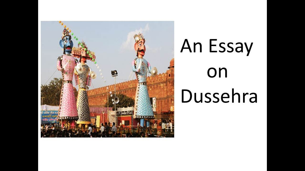 002 Essay Example Maxresdefault On Dussehra Festival In Surprising English Full