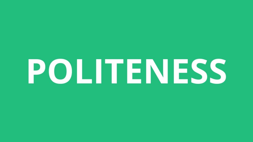 002 Essay Example On Politeness In Students Dreaded Large
