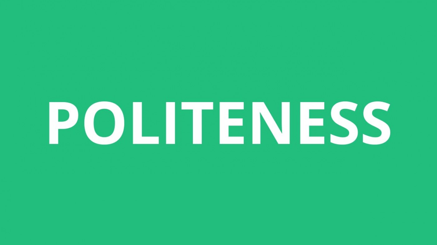 002 Essay Example On Politeness In Students Dreaded 1400