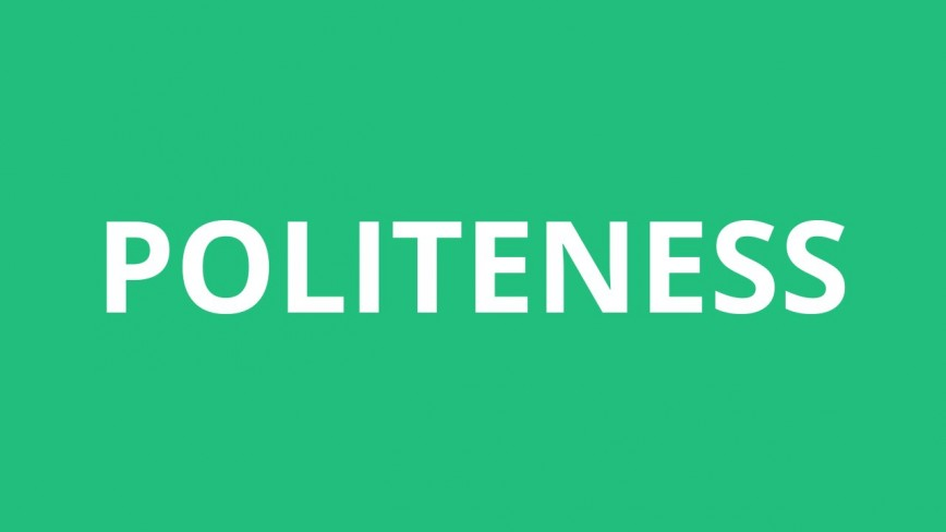 002 Essay Example On Politeness In Students Dreaded 868