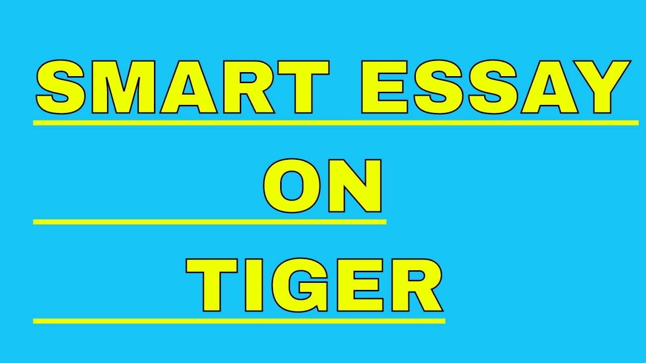 002 Essay Example On Tiger Astounding Shroff Hindi For Class 1 National Animal In Full