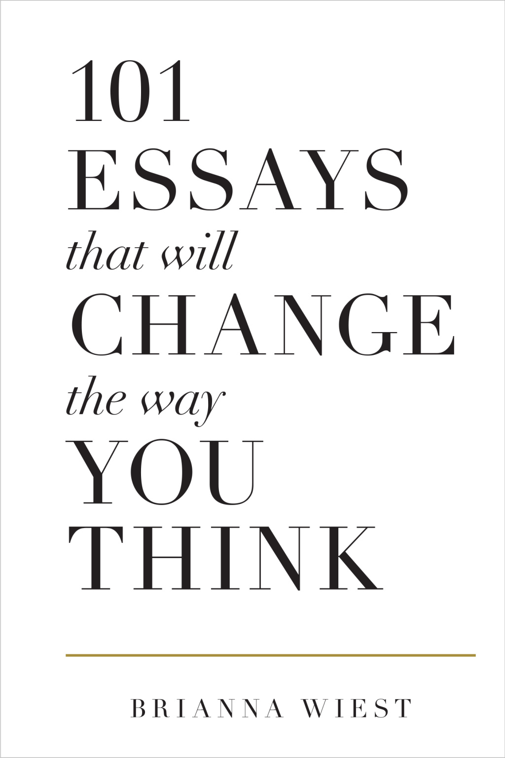 002 Essays That Will Change The Way You Think Essay Example Book Cover 1400x210015resize10241536quality95stripallcrop1 Unusual 101 Depository Barnes And Noble Review Full