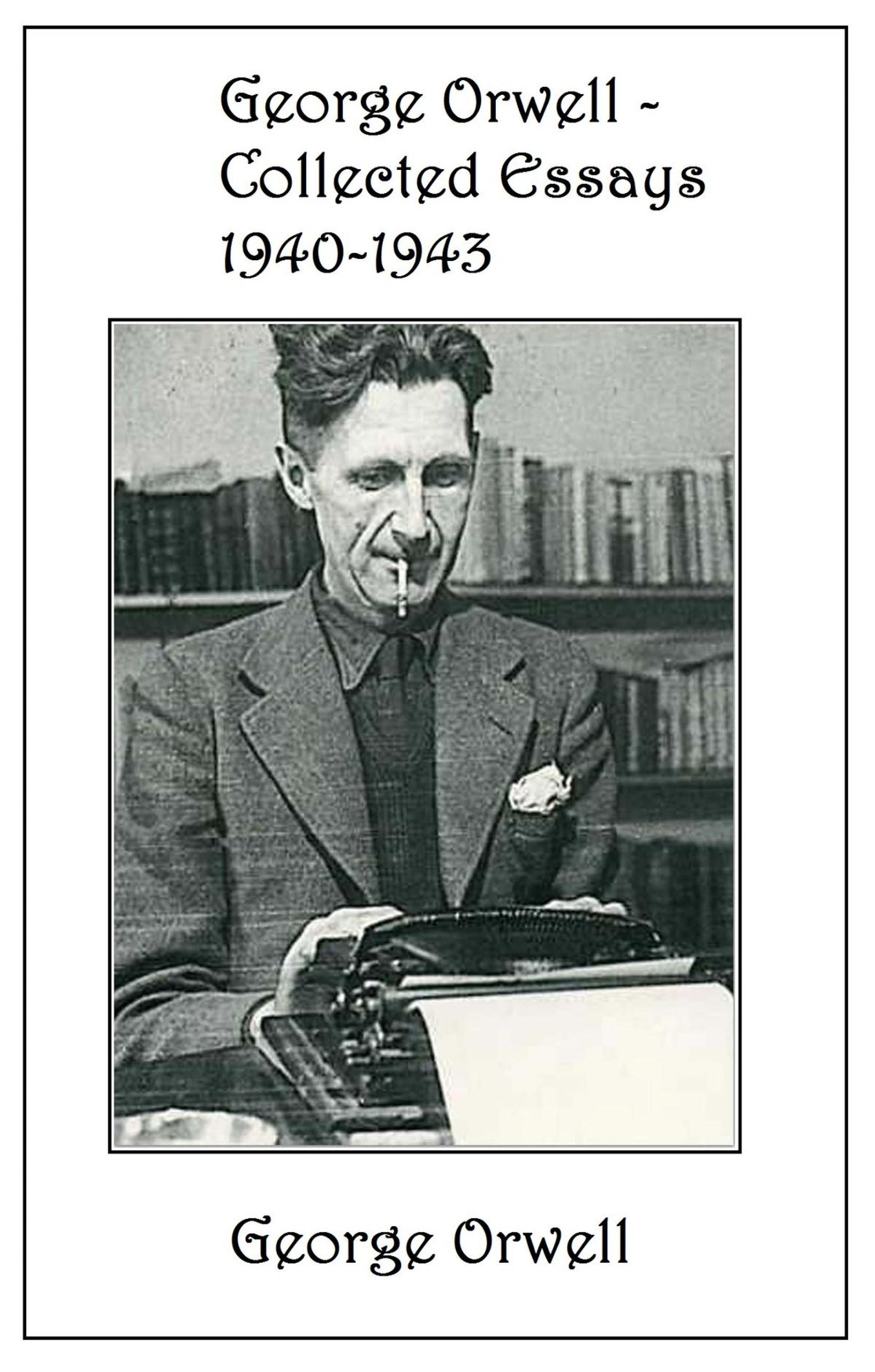 002 George Orwell Collected Essays Essay Frightening Everyman's Library Summary Bookshop Memories 1920