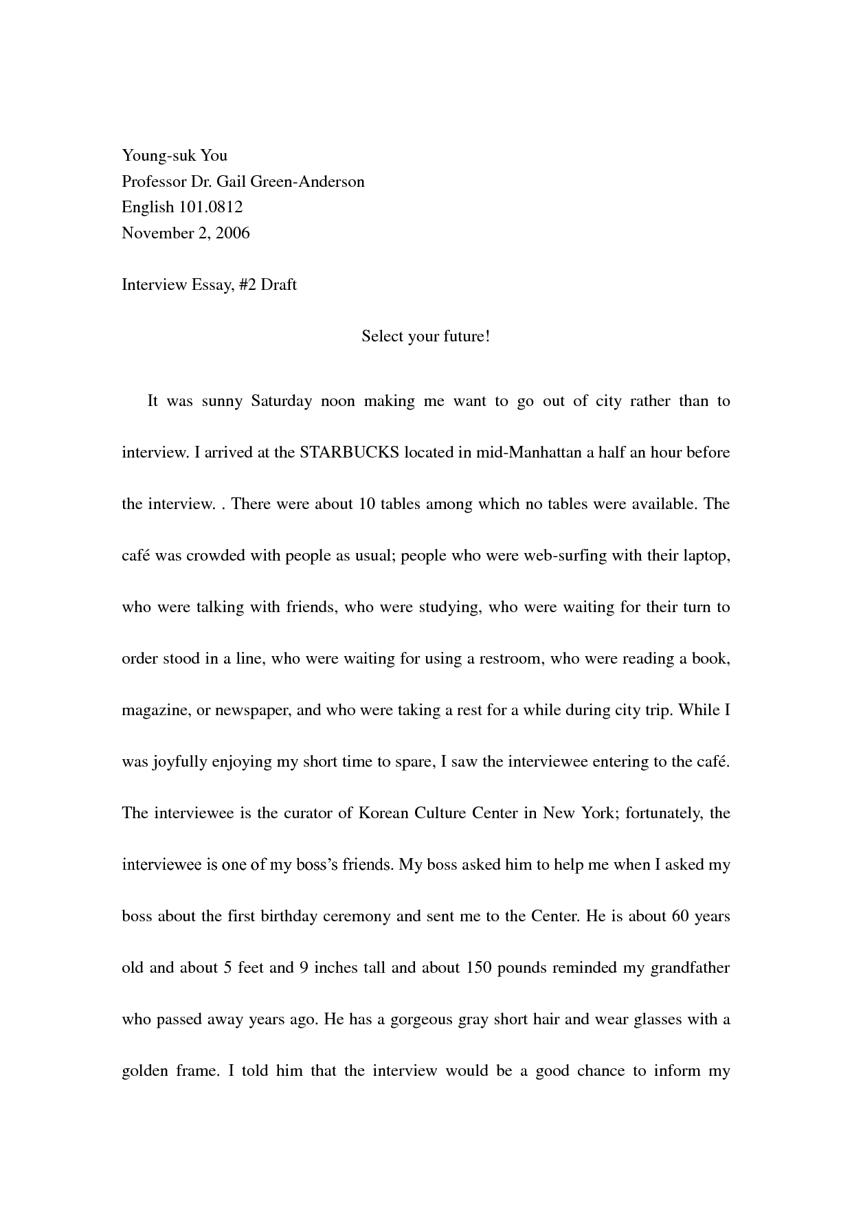 002 Narrative Interview Essay Exceptional Outline First Job Full