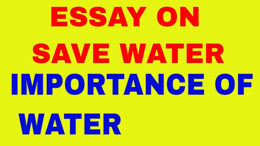 002 Save Water Life Essay Words Example Stunning 300 Large