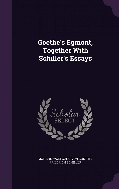 002 Schiller Essays 61lpiqhgzml Essay Awful Friedrich 1920