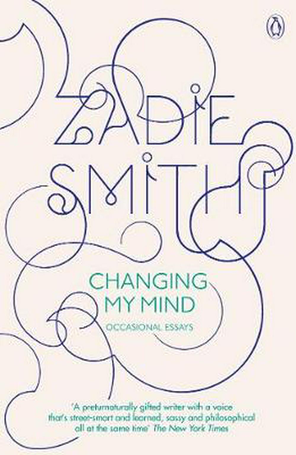 003 Essay Example Changing My Mind Occasional Essays Striking Pdf By Zadie Smith Full