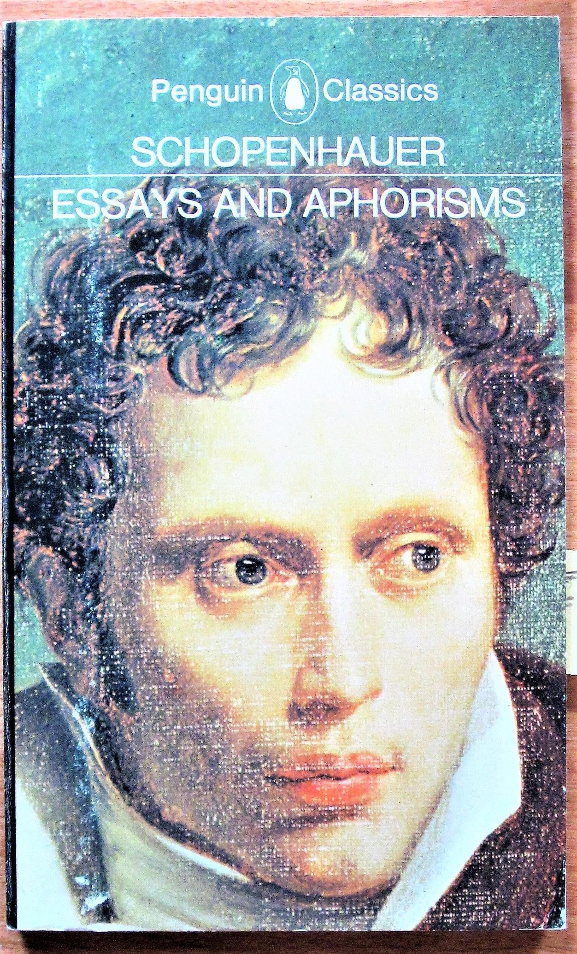 003 Essays And Aphorisms X Essay Frightening By Arthur Schopenhauer Pdf 1920