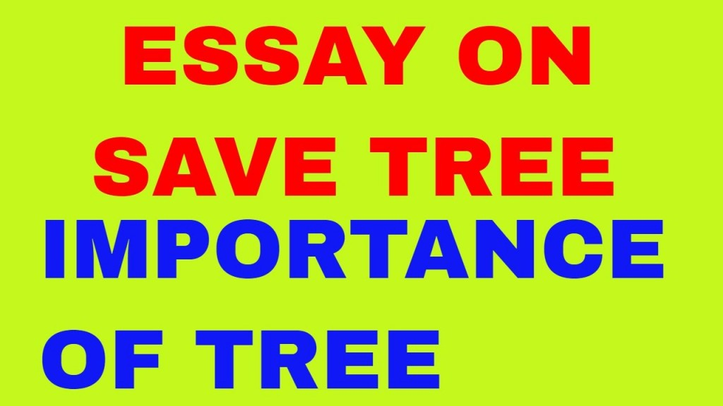 003 Maxresdefault How Can We Save Trees Essay Marvelous To In Hindi Telugu Large