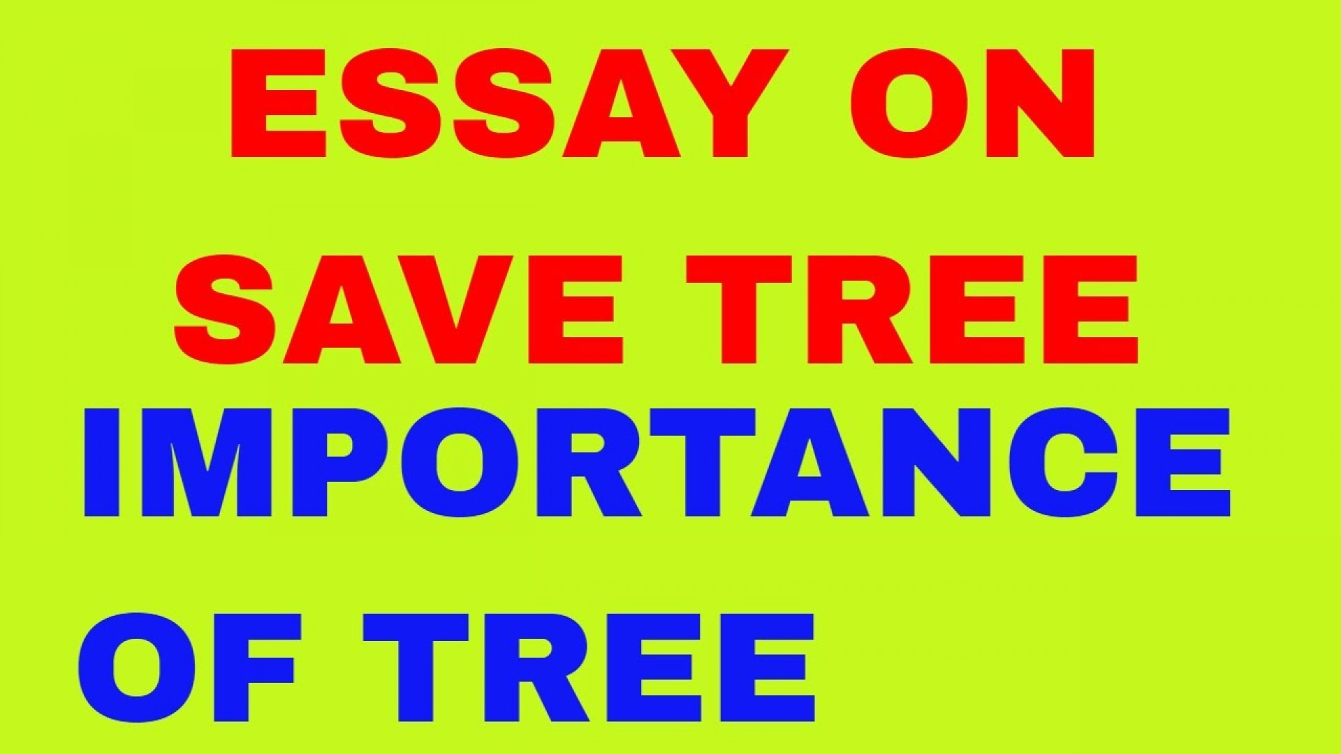 003 Maxresdefault How Can We Save Trees Essay Marvelous To In Hindi Telugu 1920