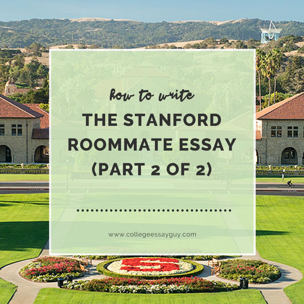 003 Stanford Roommate Essay Best Example Accepted Examples Full