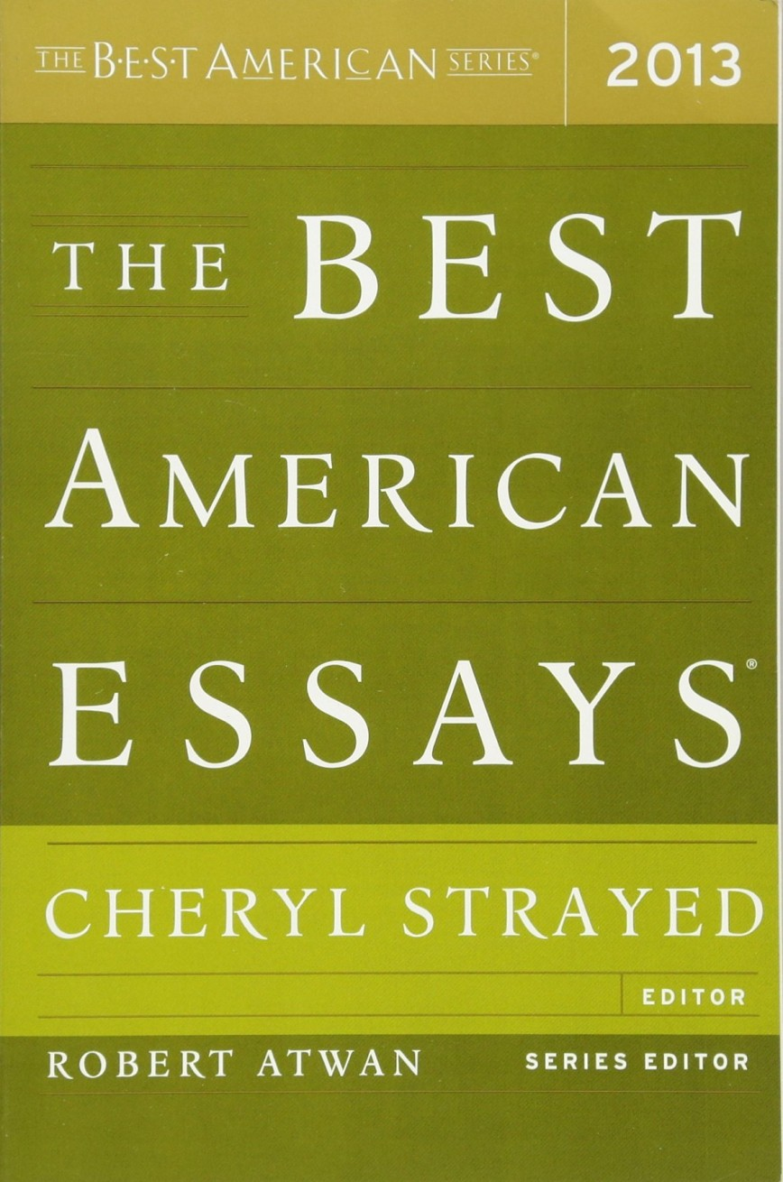 003 The Best American Essays 81nkls2j9vl Essay Wonderful 2013 Pdf Download Of Century Sparknotes 2017 868