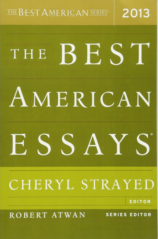 003 The Best American Essays 81nkls2j9vl Essay Wonderful 2013 Pdf Download Of Century Sparknotes 2017 960
