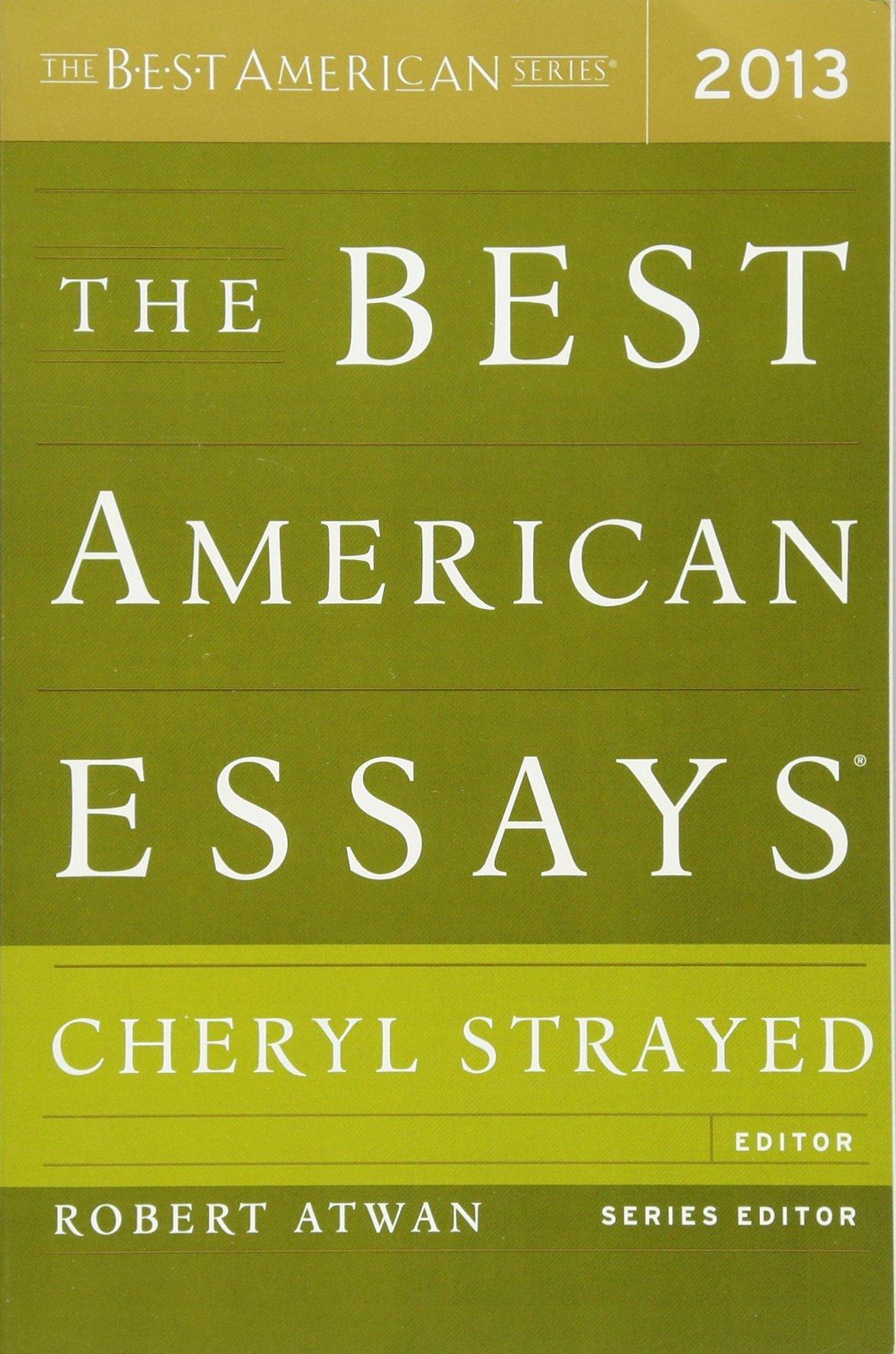 003 The Best American Essays 81nkls2j9vl Essay Wonderful 2013 Pdf Download Of Century Sparknotes 2017 Full