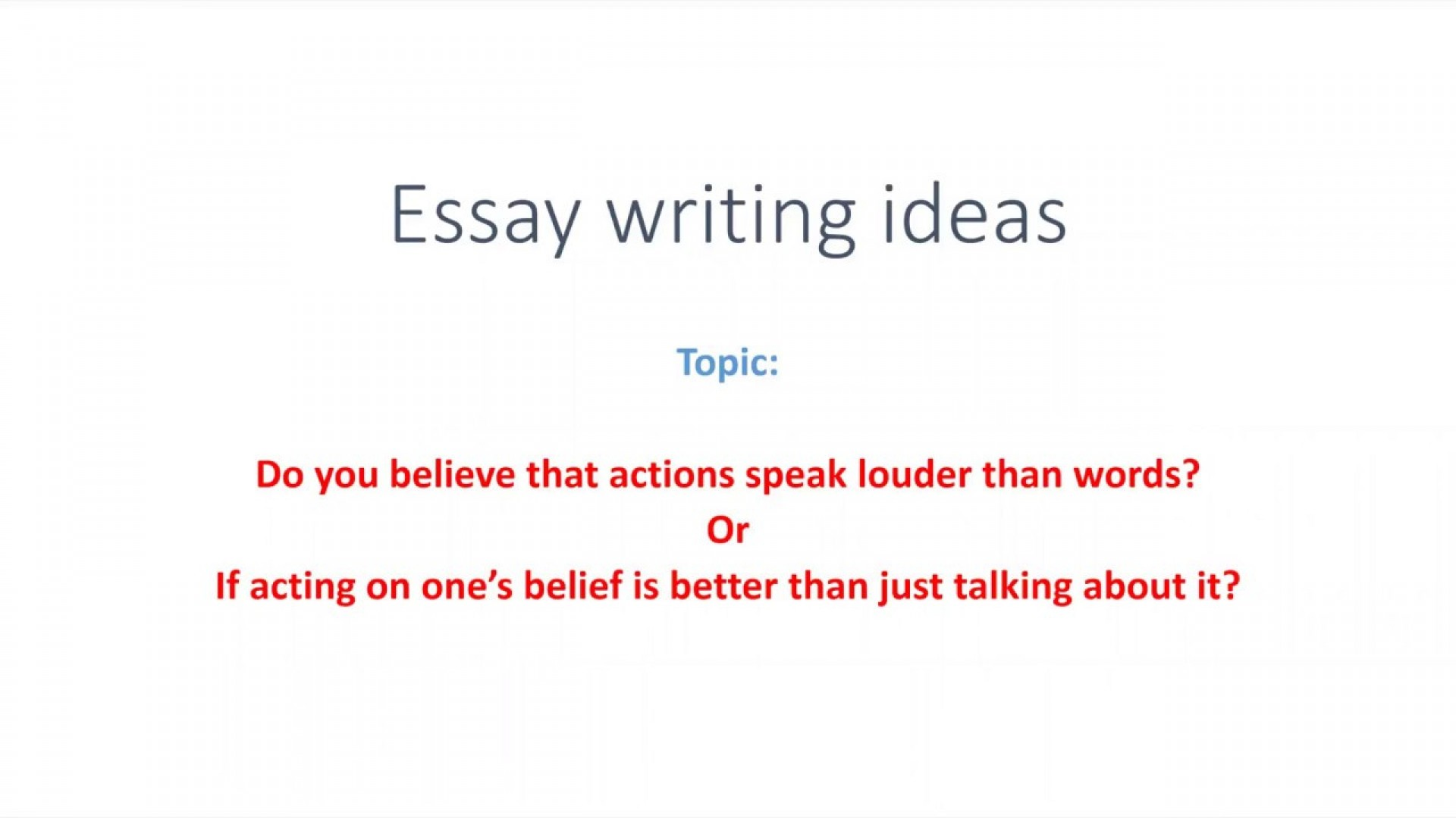 004 Actions Speak Louder Than Words Essay Example Striking Conclusion Css Thesis 1920