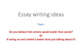 004 Actions Speak Louder Than Words Essay Example Striking Conclusion Css Thesis