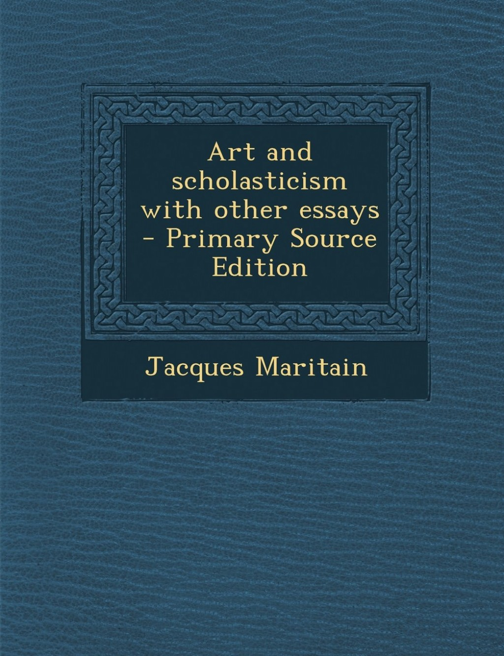 004 Art And Scholasticism With Other Essays Essay Example Impressive Large