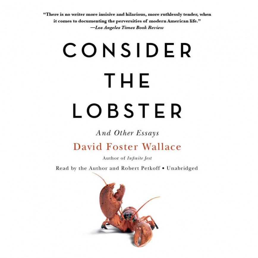 004 Essay Example 617nvtvarcl Consider The Exceptional Lobster Rhetorical Analysis And Other Essays By David Foster Wallace Pdf