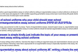 004 Essay Example Argumentative About School Uniforms Dreaded On Are Beneficial Should Be Banned Persuasive Mandatory