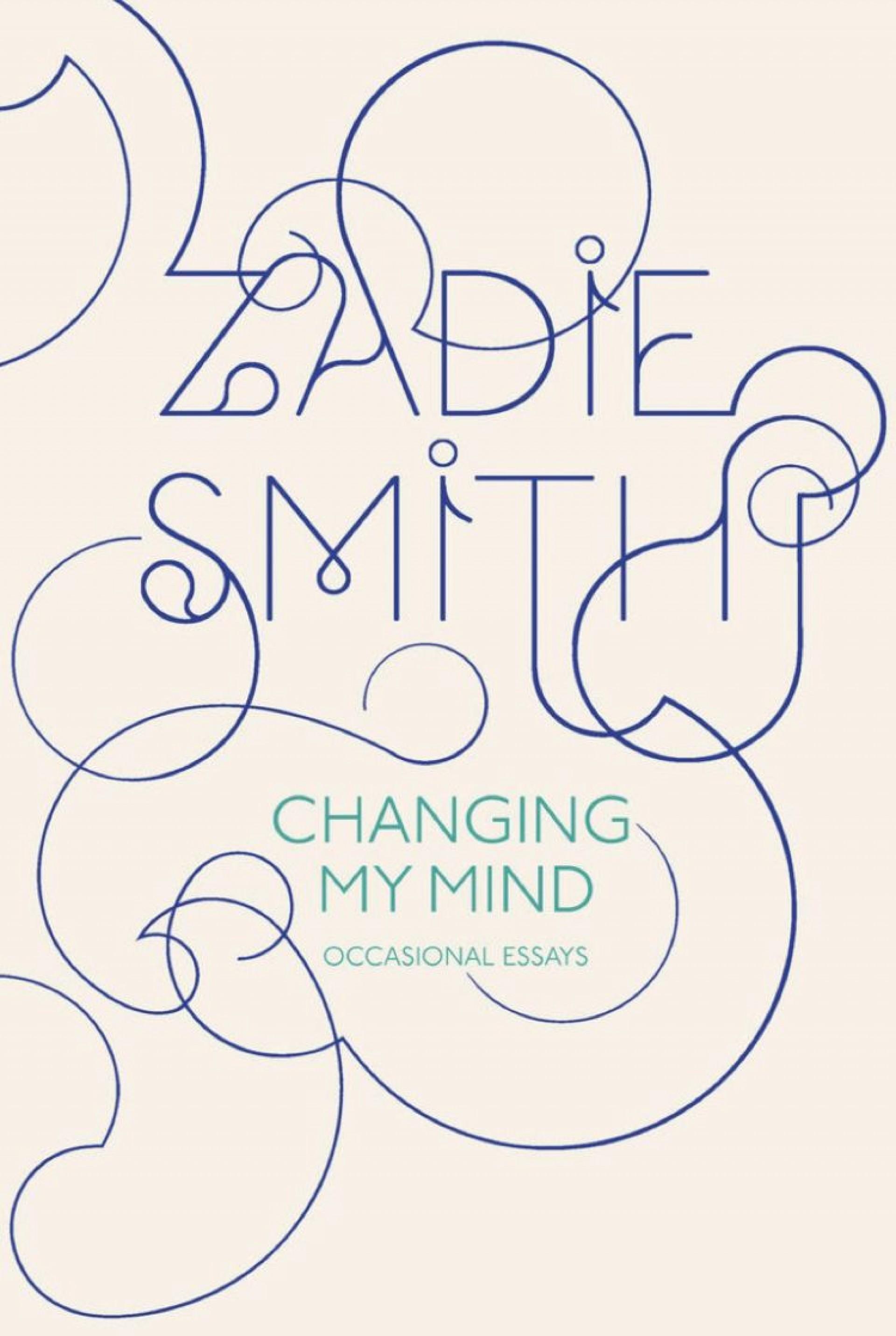 004 Essay Example Changing My Mind Occasional Essays Striking Pdf By Zadie Smith 1920