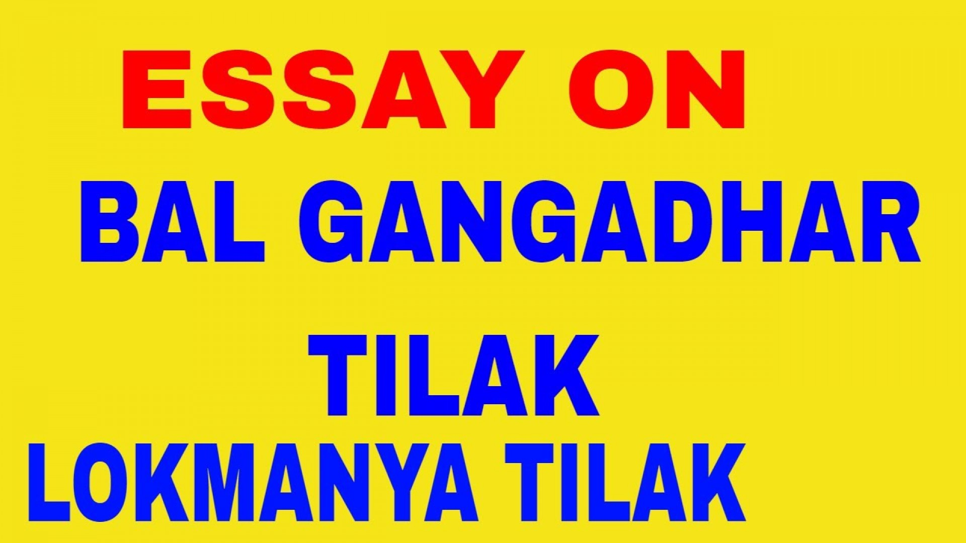 004 Essay Example Maxresdefault Lokmanya Incredible Tilak Aste Tar In Marathi On Bal Gangadhar Hindi Pdf 1920