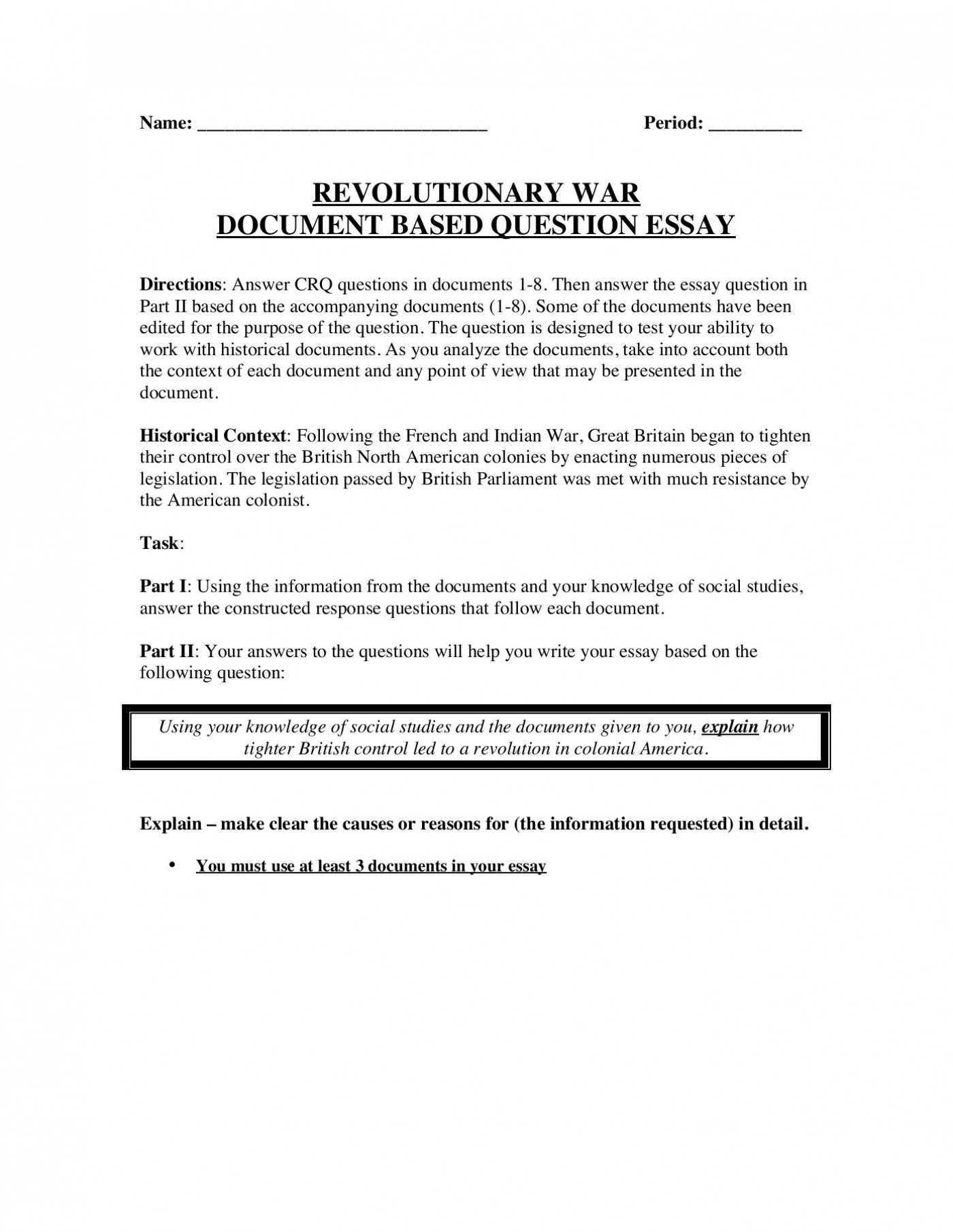 004 Essay Example What Caused The American Stunning Revolution Dbq 1400