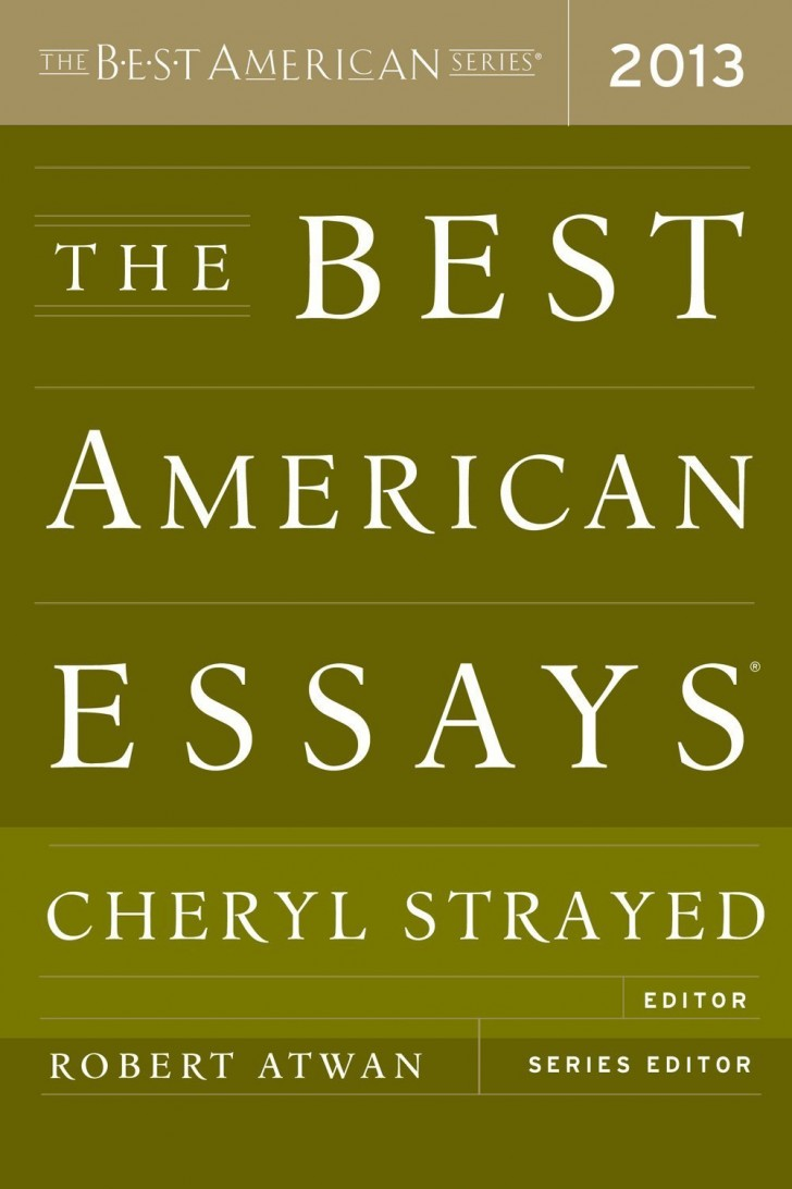 004 The Best American Essays Essay Wonderful 2013 Pdf Download Of Century Sparknotes 2017 728