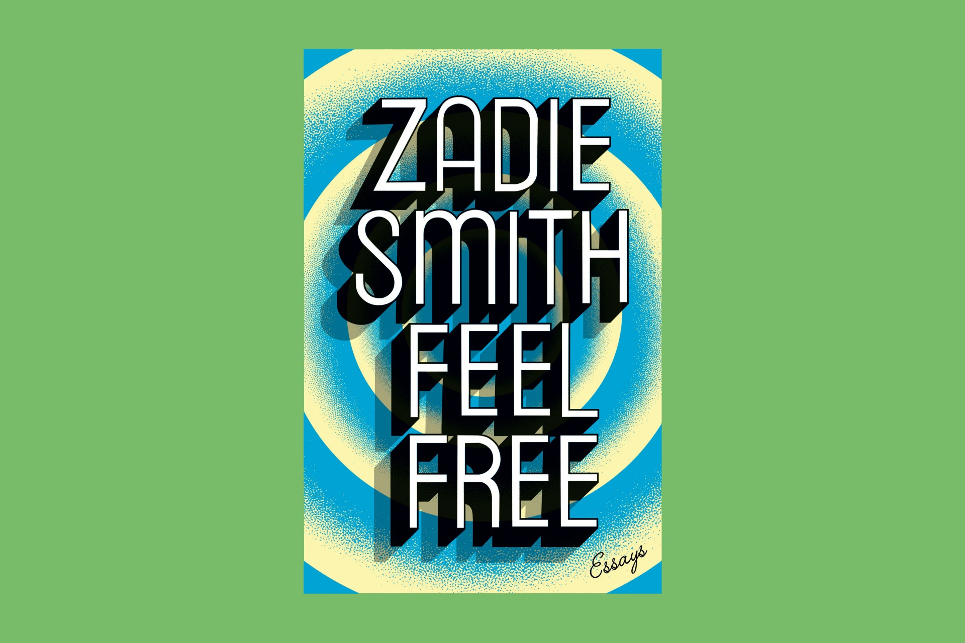 004 Zadie Smith Essays Feel Free Essay Wonderful Amazon Radio 4 1920