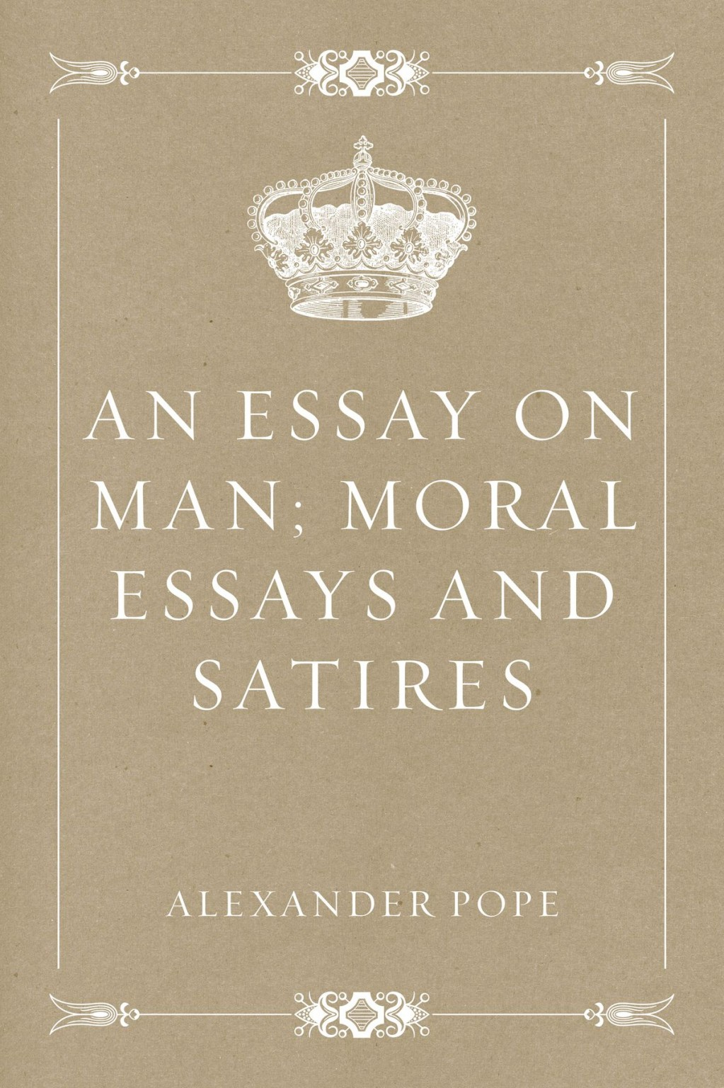 005 An Essay On Man Moral Essays And Satires Fantastic Epistle 2 Meaning Summary Sparknotes Part 1 Large