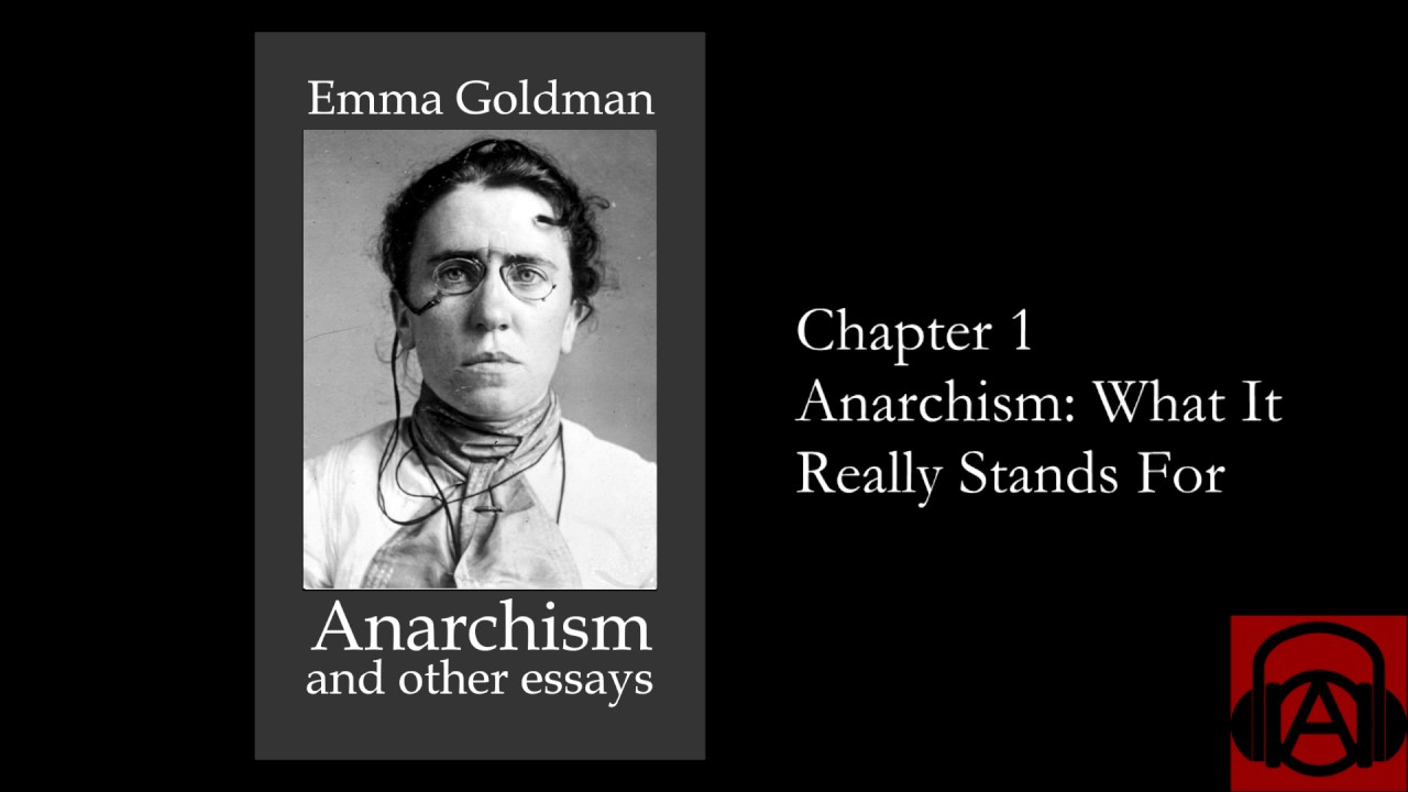 005 Anarchism And Other Essays Essay Example Incredible Emma Goldman Summary Pdf Full