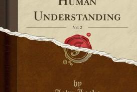 005 Essay Example 71own9pzywl An Concerning Human Stunning Understanding Book 2 Chapter 27 Summary Locke Analysis John Tabula Rasa