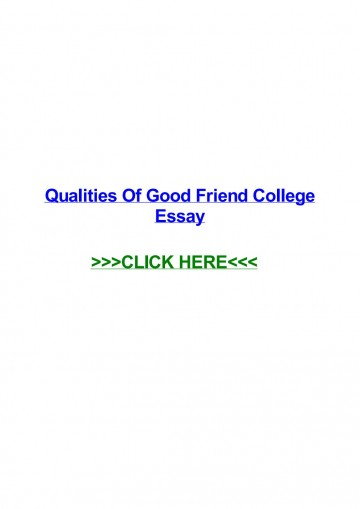 005 Essay Example Page 1 Qualities Of Good Amazing Friends Friendship My Best Friend Should Have A Expository 360