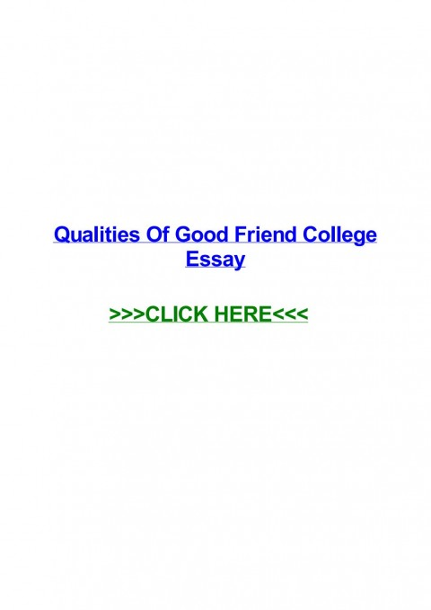 005 Essay Example Page 1 Qualities Of Good Amazing Friends Friendship My Best Friend Should Have A Expository 480
