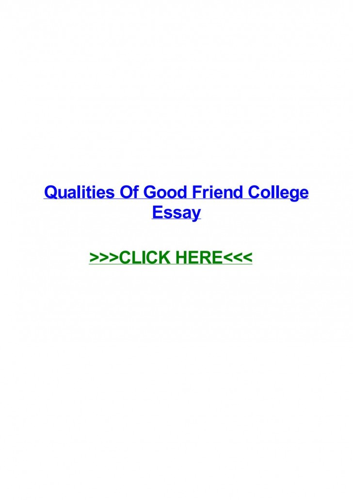 005 Essay Example Page 1 Qualities Of Good Amazing Friends Friendship My Best Friend Should Have A Expository 728