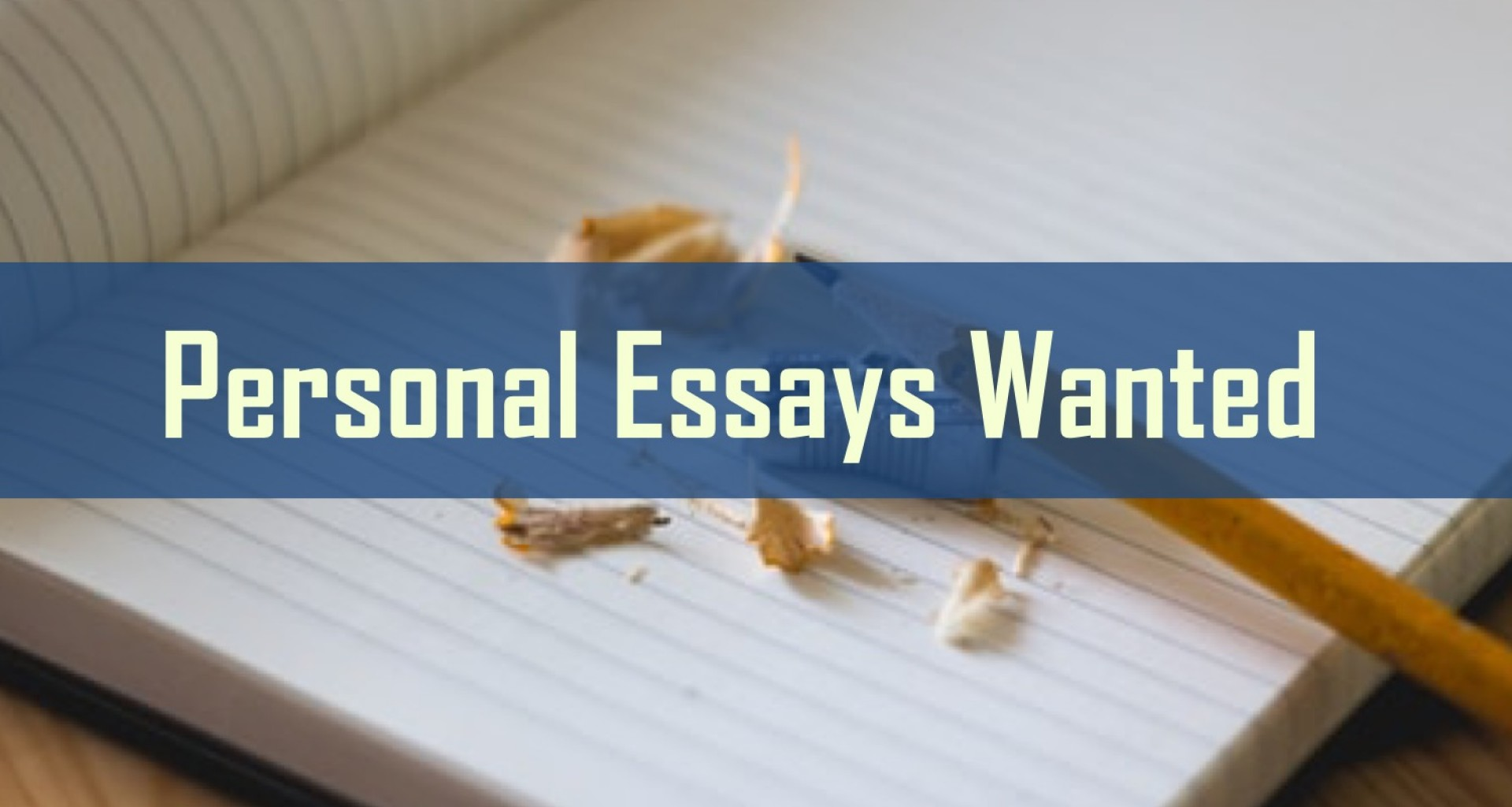 005 Essay Example Personal Essays Wanted Where To Fearsome Submit 1920