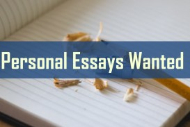 005 Essay Example Personal Essays Wanted Where To Fearsome Submit 320