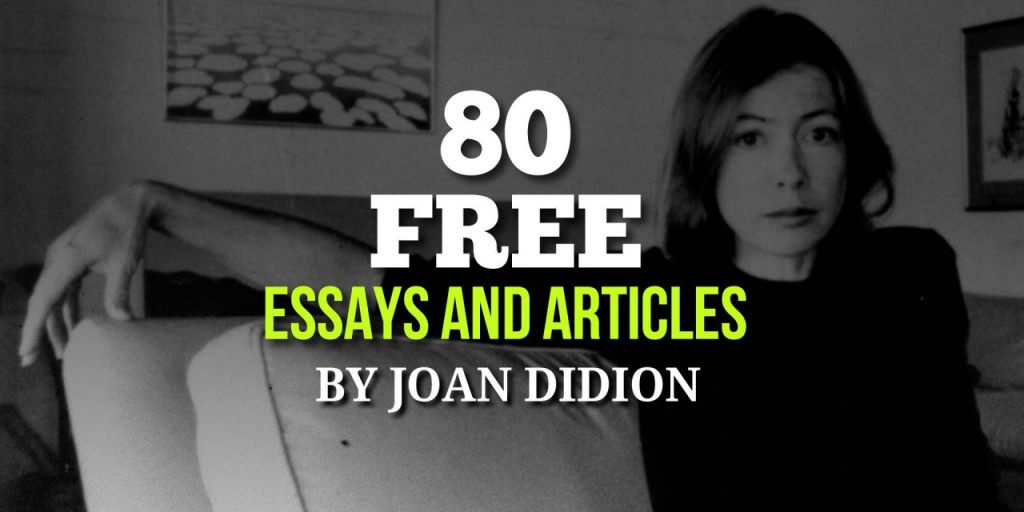 005 Joan Didion Essays Fi Joandidion 1280x640 Essay Singular Collections On Santa Ana Winds Amazon Large