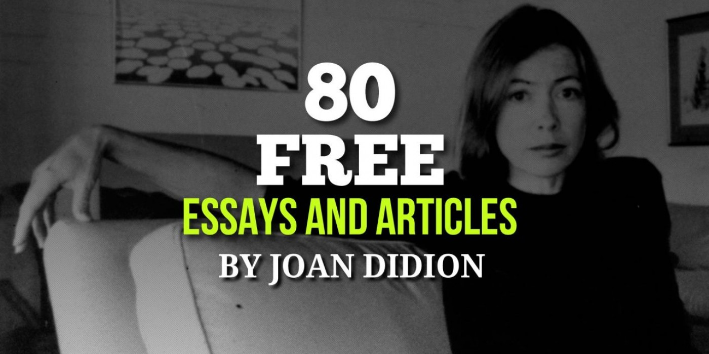 005 Joan Didion Essays Fi Joandidion 1280x640 Essay Singular Collections On Santa Ana Winds Amazon 1400