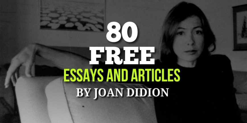 005 Joan Didion Essays Fi Joandidion 1280x640 Essay Singular Collections On Santa Ana Winds Amazon 868