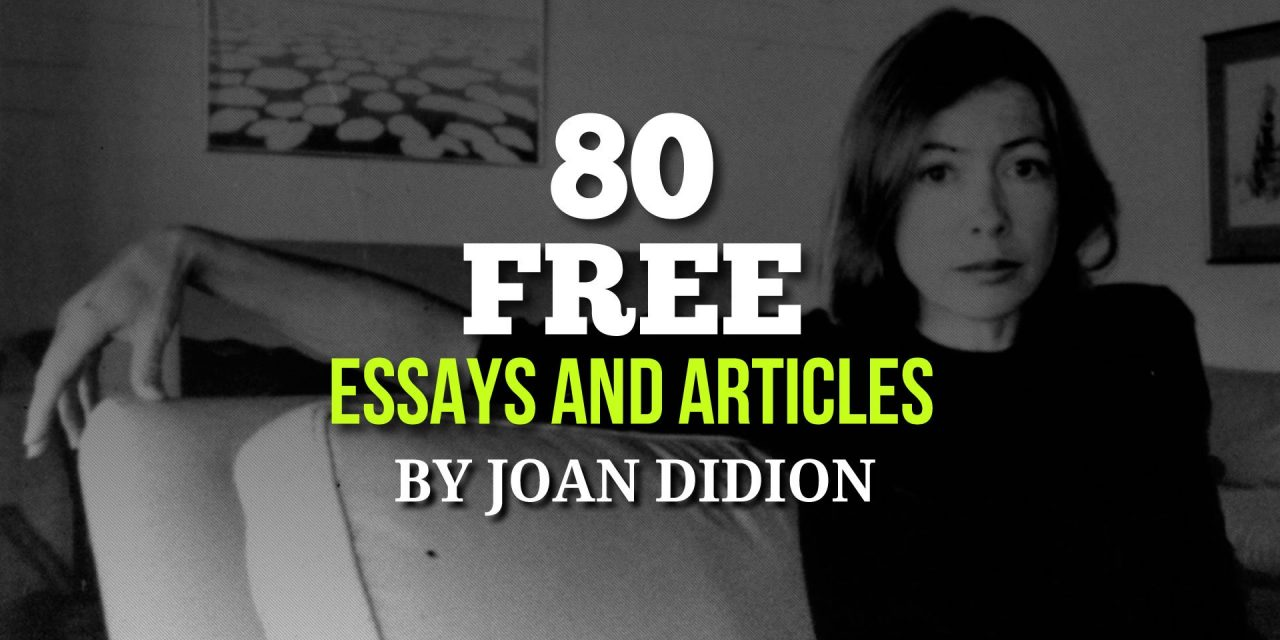 005 Joan Didion Essays Fi Joandidion 1280x640 Essay Singular Collections On Santa Ana Winds Amazon Full