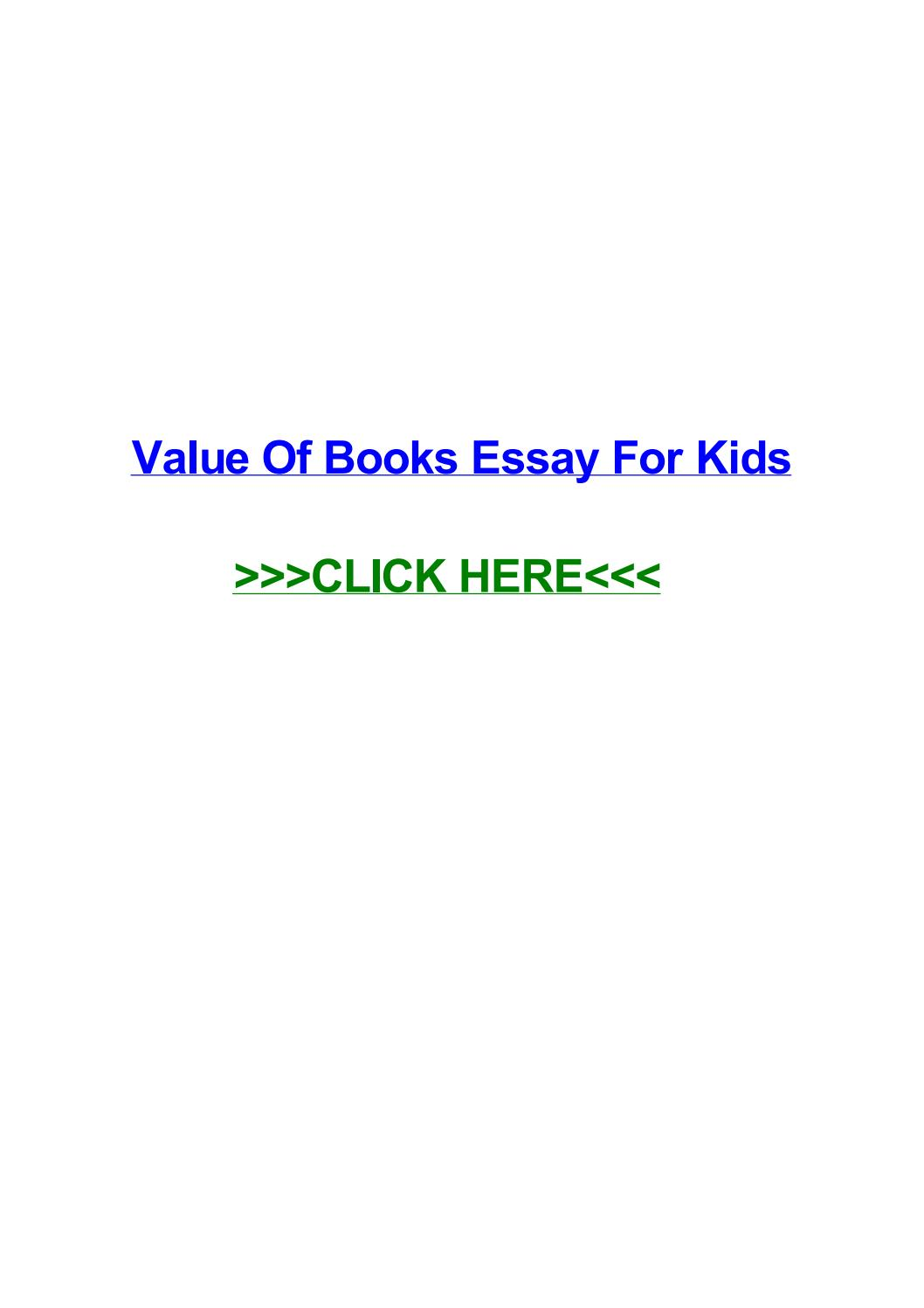 005 Page 1 Value Of Books Essay For Kids Unique Full